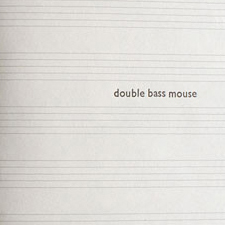 Harrington & Squires Double Bass Mouse